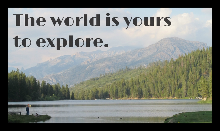 The world is yours to explore